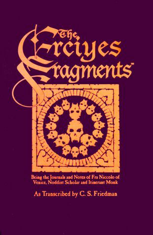 The Erciyes Fragments