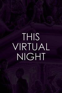 THIS VIRTUAL NIGHT COMING IN 2020